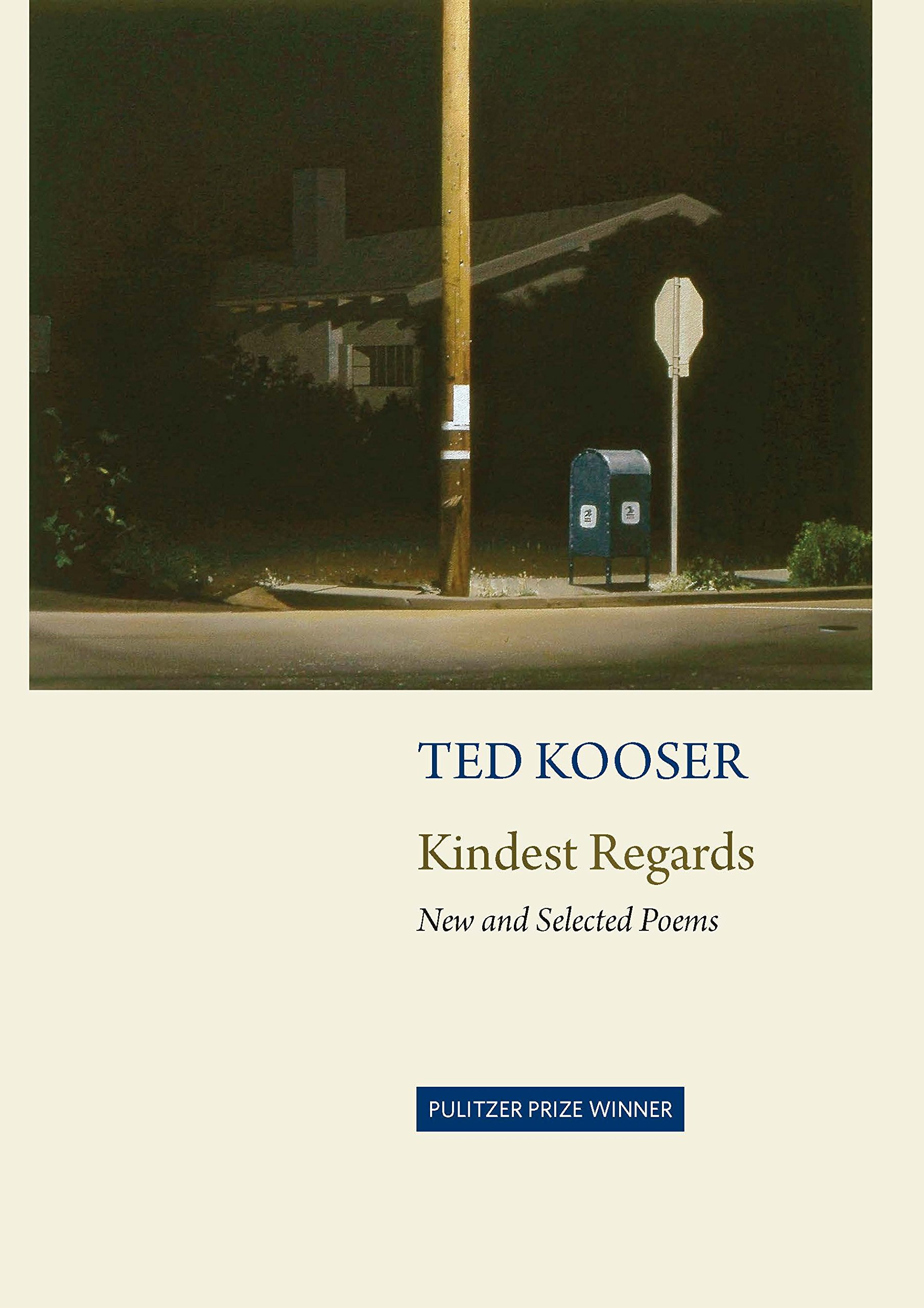 Kindest Regards by  Ted Kooser